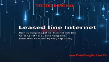đăng ký internet Leasedline Viettel Đồng Nai
